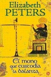 descargar epub El mono que custodia la balanza – Autor Elizabeth Peters