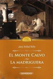 descargar epub El monte calvo y la madriguera – Autor Jairo Aníbal Niño gratis