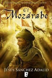 descargar epub El mozárabe – Autor Jesús Sánchez Adalid gratis