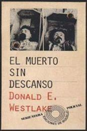 descargar epub El muerto sin descanso – Autor Donald E. Westlake