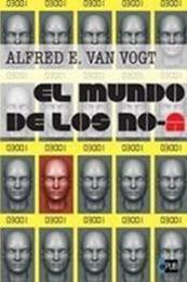 descargar epub El mundo de los No-A – Autor A. E. Van Vogt gratis