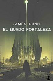 descargar epub El mundo fortaleza – Autor James E. Gunn