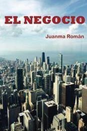 descargar epub El negocio – Autor Juanma Román gratis