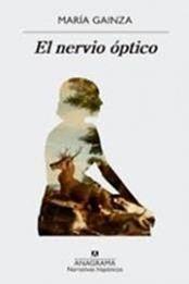 descargar epub El nervio óptico – Autor María Gainza gratis
