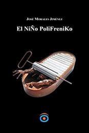 descargar epub El niño polifréniko – Autor José Morales Jiménez