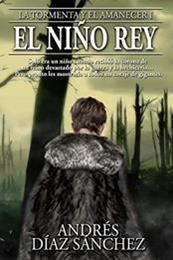 descargar epub El niño rey – Autor Andrés Díaz Sánchez gratis