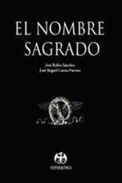descargar epub El nombre sagrado – Autor José Miguel Cuesta;José Rubio Sanchez