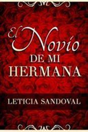 descargar epub El novio de mi hermana – Autor Leticia Sandoval