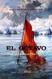 descargar epub El octavo – Autor José Antonio Martínez Vidal gratis