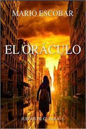 descargar epub El oráculo: Ganar significa la gloria – Autor Mario Escobar gratis