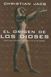 descargar epub El orígen de los dioses – Autor Christian Jacq gratis