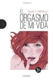 descargar epub El orgasmo de mi vida – Autor Silvia C. Carpallo