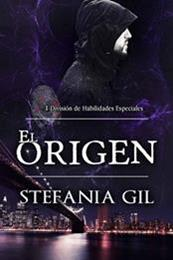 descargar epub El origen – Autor Stefania Gil