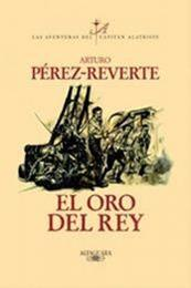 descargar epub El oro del rey – Autor Arturo Pérez-Reverte gratis