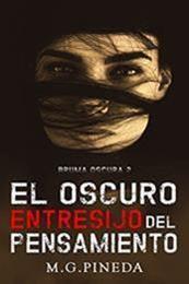 descargar epub El oscuro entresijo del pensamiento – Autor María González Pineda gratis