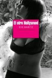 descargar epub El otro Hollywood – Autor Eve Babitz gratis