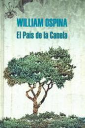 descargar epub El país de la canela – Autor William Ospina