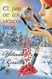 descargar epub El país de los vientos fríos – Autor Yolanda Revuelta gratis