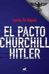 descargar epub El pacto Churchill-Hitler – Autor De Nápoli Carlos gratis