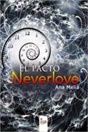 descargar epub El pacto Neverlove – Autor Ana Meliá