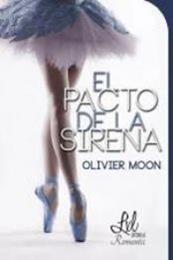 descargar epub El pacto de la sirena – Autor Olivier Moon