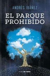 descargar epub El parque prohibido – Autor Andrés Ibáñez gratis