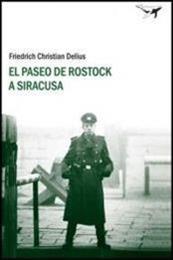 descargar epub El paseo de Rostock a Siracusa – Autor Friedrich Christian Delius