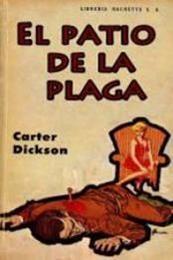 descargar epub El patio de la plaga – Autor Carter Dickson