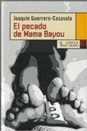 descargar epub El pecado de Mama Bayou – Autor Joaquín Guerrero-Casasola gratis