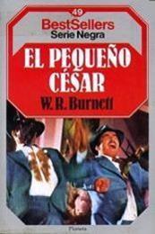 descargar epub El pequeño César – Autor William Riley Burnett