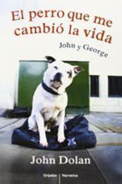 descargar epub El perro que me cambió la vida – Autor John Dolan