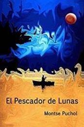 descargar epub El pescador de lunas – Autor Montse Puchol