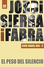 descargar epub El peso del silencio – Autor Jordi Sierra i Fabra