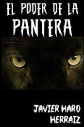 descargar epub El poder de la pantera – Autor Javier Haro Herráiz gratis