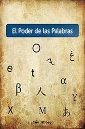 descargar epub El poder de las palabras – Autor Leo Abrego