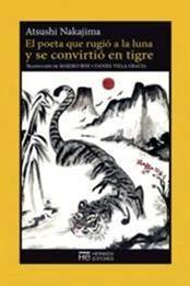 descargar epub El poeta que rugió a la luna y se convirtió en tigre – Autor Atsushi Nakajima