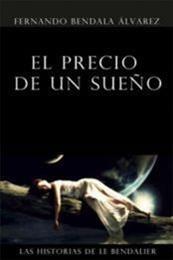 descargar epub El precio de un sueño – Autor Fernando Bendala gratis