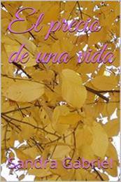 descargar epub El precio de una vida – Autor Sandra Gabriel gratis