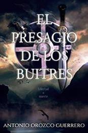 descargar epub El presagio de los buitres – Autor Antonio Orozco Guerrero gratis