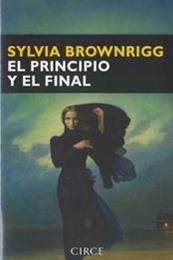 descargar epub El principio y el final – Autor Sylvia Brownrigg