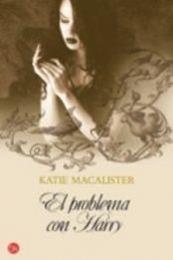 descargar epub El problema con Harry – Autor Katie MacAlister