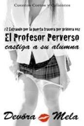descargar epub El profesor perverso castiga a su alumna – Autor Devora Mela gratis