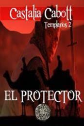 descargar epub El protector – Autor Castalia Cabott