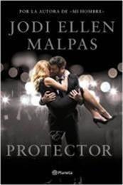 descargar epub El protector – Autor Jodi Ellen Malpas gratis
