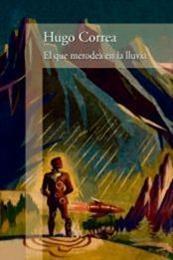 descargar epub El que merodea en la lluvia – Autor Hugo Correa gratis
