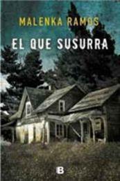 descargar epub El que susurra – Autor Malenka Ramos gratis