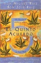 descargar epub El quinto acuerdo – Autor José Ruiz;Miguel Ángel Ruiz gratis