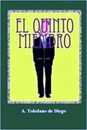 descargar epub El quinto miembro – Autor Aurelio Toledano de Diego