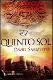 descargar epub El quinto sol – Autor David Sakmyster