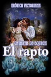 descargar epub El rapto – Autor Cathryn de Bourgh